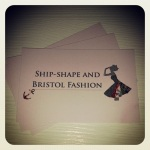 Ship-Shape and Bristol Fashion blog