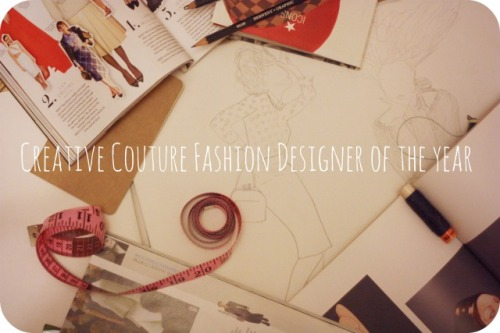 Creative Couture Fashion Deisnger of The Year competition
